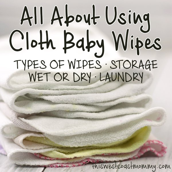 All About Using Cloth Baby Wipes