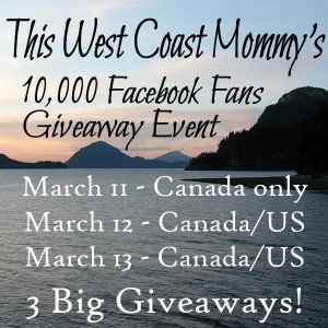 Check out This West Coast Mommy's 10,000 Facebook Fans Giveaway Event - 3 big prize packages to be won!