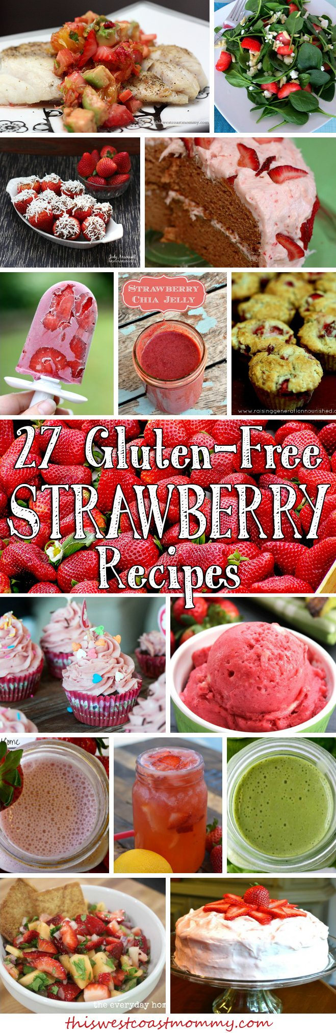 27 Delicious Gluten-free Strawberry Recipes for Strawberry Month!