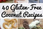 Celebrate all things coconut with 40 delicious and gluten-free coconut recipes!
