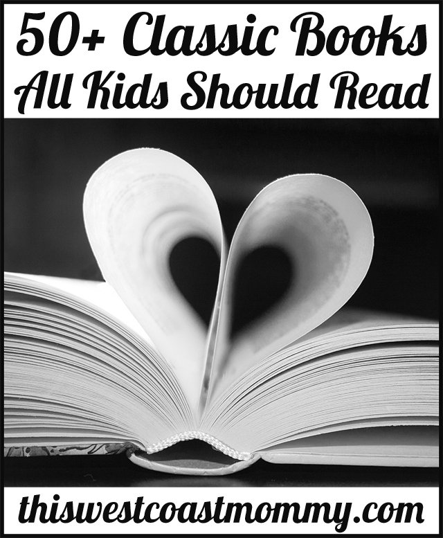 50+ Classic Books All Kids Should Read