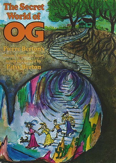 The Secret World of Og - Pierre Berton