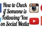 How to Check if Someone is Following You on Social Media social