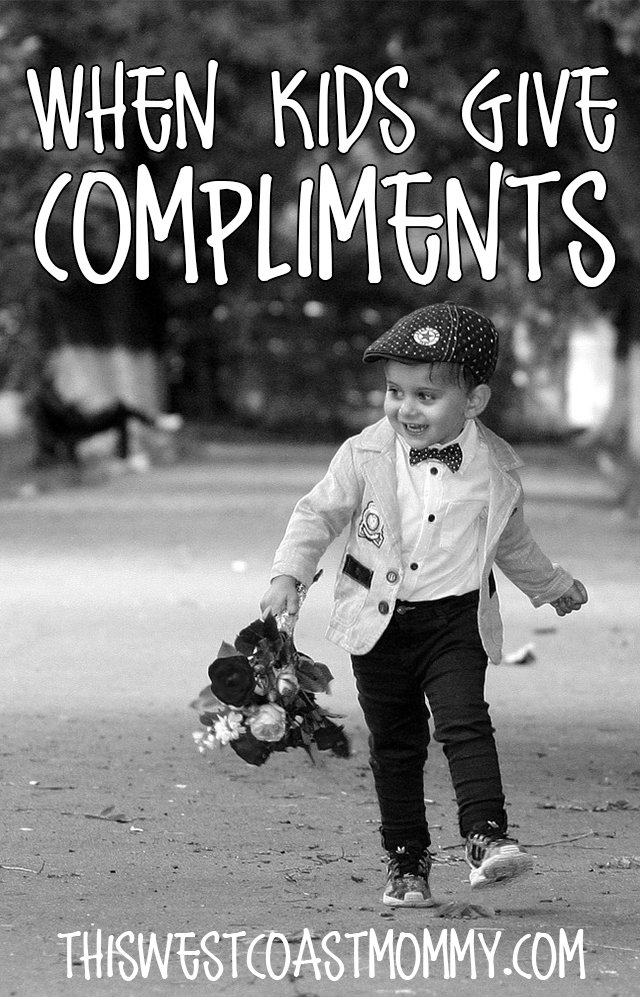 When Kids Give Compliments