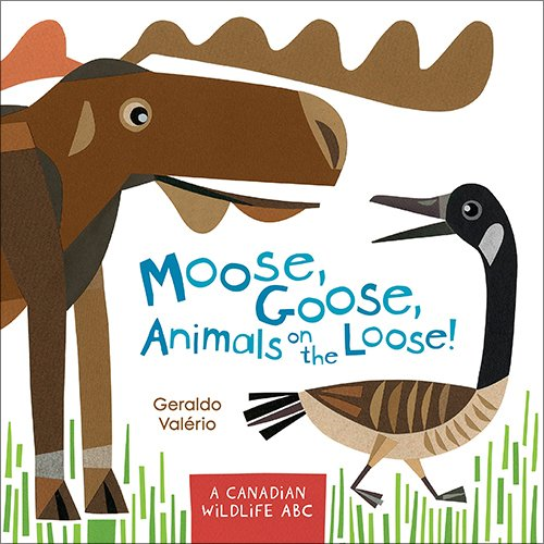 Moose Goose Animals on the Loose