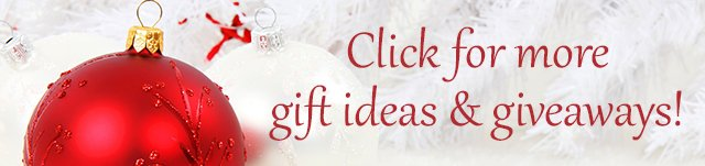 More gift ideas and giveaways