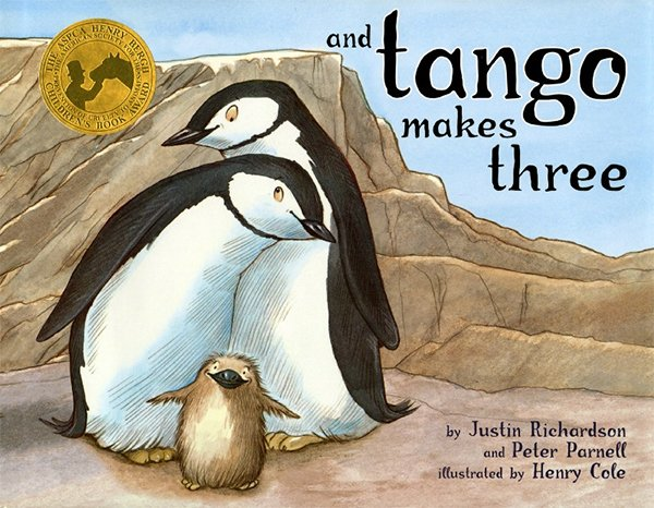 And Tango Makes Three by Justin Richardson, Peter Parnell, & Henry Cole