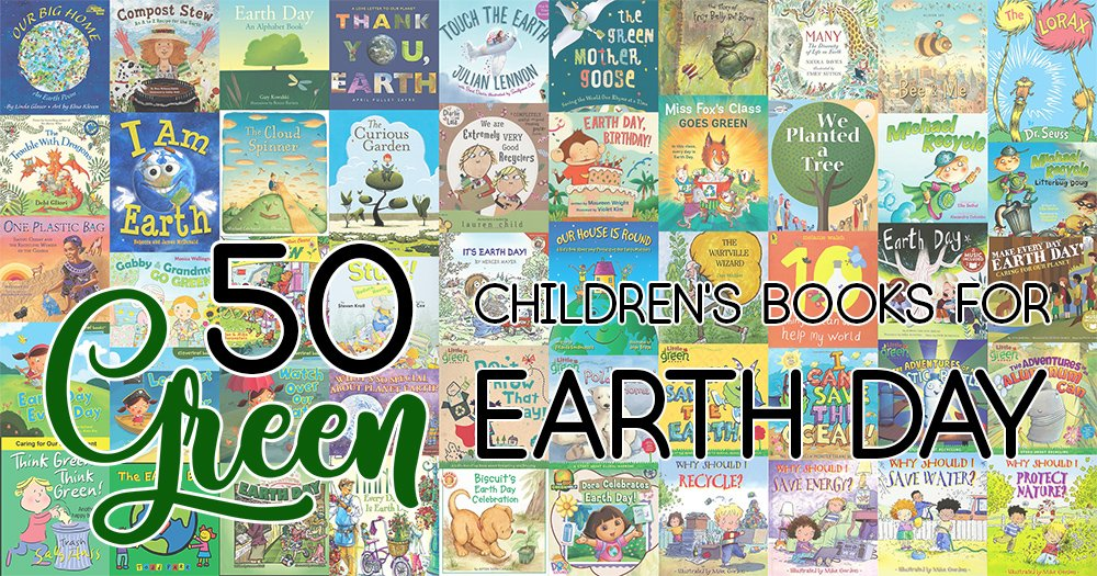 """50 """"Green"""" Children's Books for Earth Day or Any Day 
