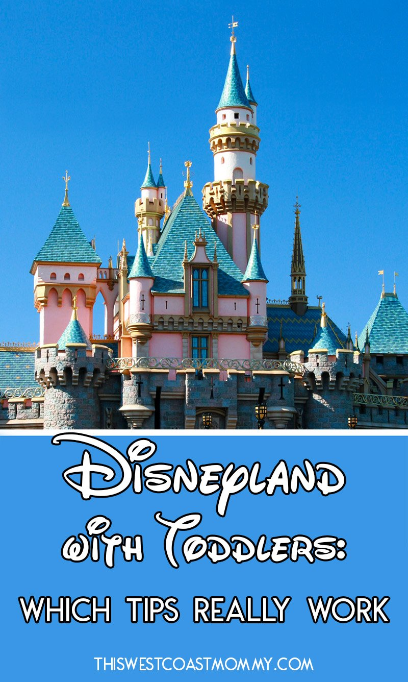 These 6 tips helped us make the most of our Disneyland trip with toddlers!