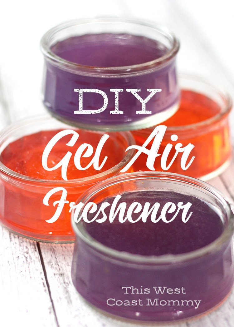 How To Make Diy Natural Gel Air Freshener At Home This West Coast Mommy