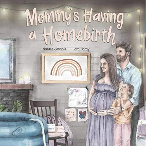 Mommy's Having a Homebirth