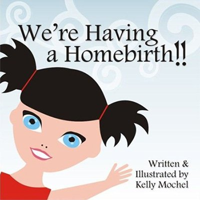 We're Having a Homebirth!!