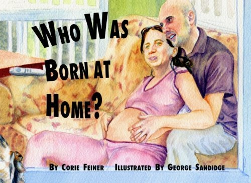 Who Was Born at Home?