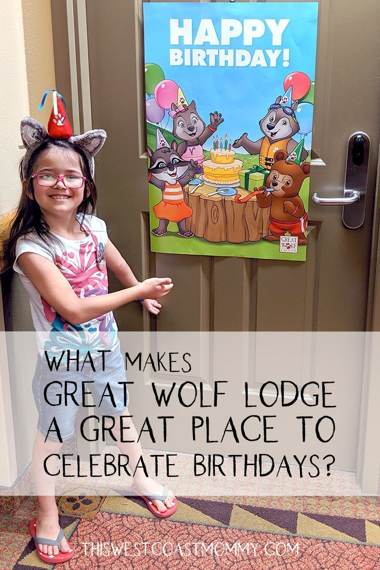 Great Wolf Lodge birthdays are extra special. Here's why!